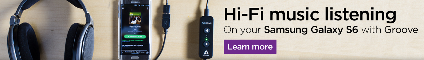 Hi-Fi Music Listening on your Samsung Galaxy S6 with Groove