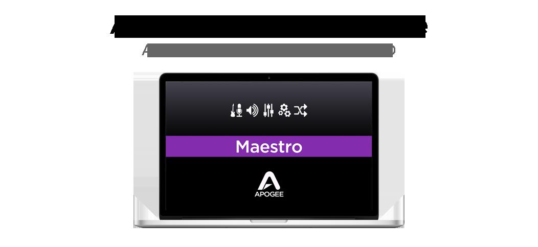 Apogee Maestro Software