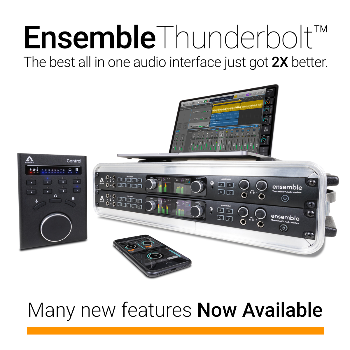 New Software and Features for Ensemble Thunderbolt - Now